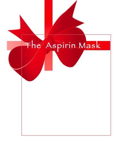 the Aspirin Mask